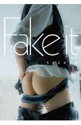 すず屋。第二寫真集 Fake it 特別版封面